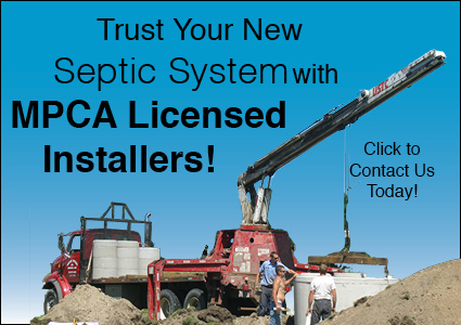Trust Your New Septic System with MPCA License Installers. Click to Contact Us Today!